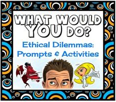 What Would You Do? Ethical Dilemmas: Discussion Cards & Activities {Common Core}