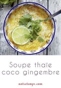 Une recette exotique facile Thai soup with coconut milk, ginger and lemongrass Vegetable Soup Healthy, Healthy Soup Recipes, Vegetable Recipes, Vegetarian Recipes, Cooking Recipes, Chefs, Clean Eating, Healthy Eating, Exotic Food