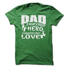(Greatest Low cost) DAD A SONS FIRST HERO A DAUGHTERS FIRST LOVE SHIRT - Order Now