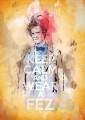 Keep Calm and Wear a Fez Matt Smith Doctor Who