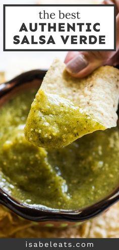 Salsa Guacamole, Cilantro Salsa, Spicy Salsa, Authentic Salsa Verde Recipe, Best Salsa Verde Recipe, Tomatillo Salsa Verde, Salsa Picante, Green Chili Salsa, Mexican Salsa Recipes