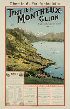 "Johannes WEBER – Vintage poster – One of the oldest Swiss travel poster, from for the ""Territet - Montreux - Glion funicular"" above the lake of Geneva. Vintage Travel Posters, Vintage Ads, Evian Les Bains, Fürstentum Liechtenstein, Trains, British Army Uniform, Swiss Travel, Railway Posters, Places To Go"