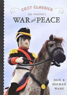 Cozy Classics: War and Peace by Jack Wang http://www.amazon.com/dp/1927018226/ref=cm_sw_r_pi_dp_AeHQvb0JDTHZM