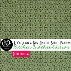 This week begins our Kitchen Crochet Edition of Let's Learn a New Crochet Stitch Pattern Thursday! For our first dishcloth - Quick & Clean, The Simplest Crochet Dishcloth.