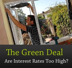 This article looks at the new green deal scheme and asks: Are the interest rates too high to make it attractive or viable for consumers? #greendeal #environment
