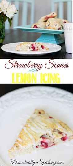 Strawberry Scones with Lemon Icing Recipe ~ Perfect for Mother's Day, Brunches or any Party