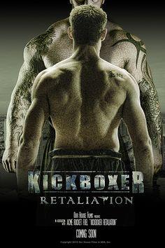 Kickboxer: Retaliation - Jean-Claude Van Damme - Ardan Movies