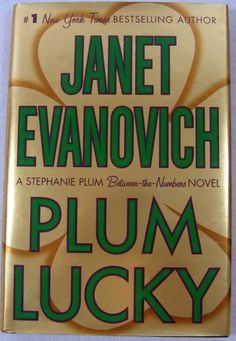Plum Lucky - Hardcover  Price : $8.99 http://www.mountainview-ranch.com/Plum-Lucky-Hardcover-Janet-Evanovich/dp/B00GG5HRHM