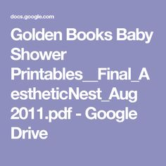 Golden Books Baby Shower Printables__Final_AestheticNest_Aug 2011.pdf - Google Drive