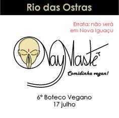 www.facebook.com/naymastevegan   #eventovegano #veganismo  #veganismobrasil   #brasil #comidavegana #alimentacaovegana #culinariavegana  #gastronomiavegana #produtosveganos #produtovegano  #aplv  #lactose #vegan #vegana #vegano #riodasostras #botecovegano #naymaste