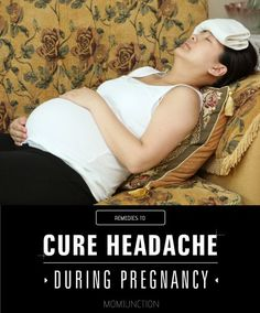 13 Effective Home Remedies For Headaches While Pregnant