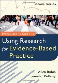 Practitioner's Guide to Using Research for Evidence-Based Practice by Allen Rubin http://www.amazon.com/dp/1118136713/ref=cm_sw_r_pi_dp_MevJub1YBAERN