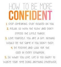 how to be more confident / confidence builder
