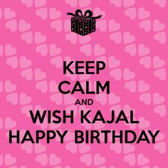 Happy Birthday Kajal - Cake Images, Wishes Quotes & SMS