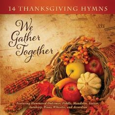 We Gather Together  Songs For Thanksgiving