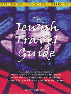 The Jewish Travel Guide by Betsy Sheldon. $6.64. 400 pages. Publisher: Hunter Publishing (April 7, 2009)