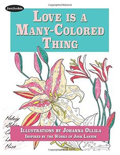 Love is a Many-Colored Thing: A coloring book for readers of Male/Male and LGBTQ romance. Art inspired by the works of Josh Lanyon and brought to life by you! Male Male, My Portfolio, Web Banner, Mists, Coloring Books, Illustration Art, My Love, Cover, Romance Art