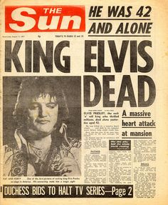 The front cover of The Sun newspaper after the death of Elvis Presley, 1977