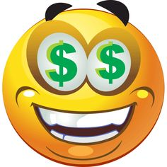 Some smileys see hearts, but others, like this one, see dollar signs.