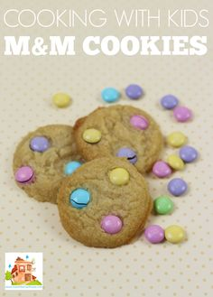 M&M Cookies perfect for cooking with kids. This is a simple, versatile recipe that gets kids in the kitchen and that children and adults alike love.