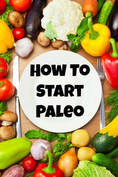 How to Start Paleo: Tips and Ideas for eating and feeling better! Use these ideas to Paleo meal plan, stock your pantry, and get the right cooking tools.