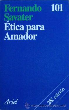 Ética para Amador/Fernando Savater - Ariel