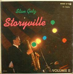 * At Storyville Vol. 1&2 * (1956-1957)  Stan Getz(ts)  Teddy Kotick(b)  Tiny Kahn(ds)  Jimmy Raney(g)  Al Haig(pf)