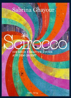 Kochbuch von Sabrina Ghayour: Scirocco