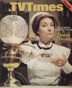 Upstairs Downstairs - Jean Marsh as Rose Buck on the TV Times