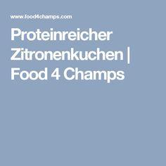 Proteinreicher Zitronenkuchen | Food 4 Champs