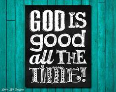 Dios es bueno todo el tiempo! Ser agradecido. Señal de inspiración. Christian Decor. Christian Home Decor. Gracias a Dios. Todo el tiempo Dios es bueno. Biblia