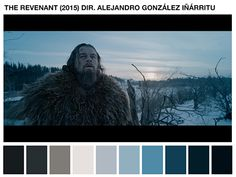 Cinema Palettes: Color palettes from famous movies - The Revenant Movie Color Palette, Colour Pallete, Color Palettes, Famous Movie Scenes, Famous Movies, Cinema Colours, Color In Film, Pop Art, The Revenant