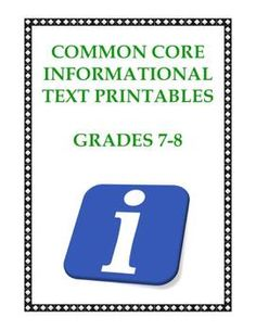 10 content-rich multi-page printables (49 pages of student reading and work in total) that help you teach 18 key CCS Informational Text Standards in Grades 7-8. $