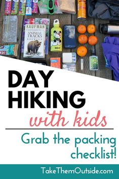 Always be ready for outdoor family adventure with this grab and go printable day pack checklist.  Make getting out for day hikes with kids easy and simple.    #checklist #printable #dayhikes #daypack #parentingtips #familiesinnature #getoutside #hikinghips #dayhikingchecklist