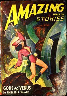 "Pulp Sci Fi: ""Amazing Stories"" [March] / Stories: ""Gods of Venus"" [Richard S. Art Pulp Fiction, Science Fiction Magazines, Science Fiction Art, Pulp Art, Fiction Novels, Arte Sci Fi, Sci Fi Art, Book Cover Art, Comic Book Covers"