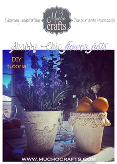 DIY - Shabby Chic Flower Pots - Tutorial - For this easy but very beautiful project you will need a couple of things from your granny's sewing basket unless. #v…