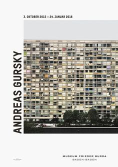 Andreas Gursky 03.10.2015-24.01.2016 Museum Frieder Burda Lichtentaler Allee 8 b, 76530 Baden-Baden, Germany  He is considered one of the most important contemporary artists: the Dusseldorf-based photographer Andreas Gursky (born in 1955 in Leipzig). With an objective and precise eye, he captures the burning issues of modern life and global reality. Each overall composition is a technical and visual masterpiece …