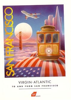 San Francisco travel ad for Virgin Airlines cable car, Golden Gate bridge
