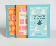 book covers by Denver Elizabeth. the trumpet of the swan, charlotte's web (love!!), stuart little; soon to be on my bookshelf