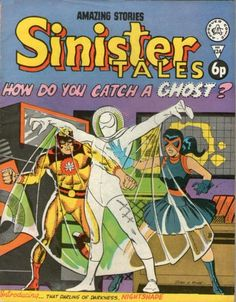 Alan Class Comics' Sinister Tales, featuring Steve Ditko's Captain Atom.  #AlanClass #SteveDitko #CaptainAtom