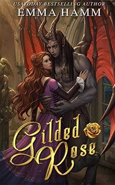 New Release: Gilded Rose: A Beauty and the Beast Retelling (Celestials Book by Emma Hamm A monster is holding me hostage inside a chateau. The world is plagued by creatures called the Dread. And he's their king. Fantasy Romance Novels, Fantasy Books, Paranormal Romance, Romance Books, Fantasy Authors, Good Books, Books To Read, My Books, Book Nerd