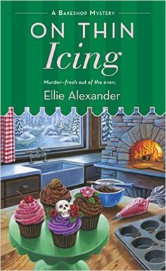 On Thin Icing (A Bakeshop Mystery) - Kindle edition by Ellie Alexander. Mystery, Thriller & Suspense Kindle eBooks @ Amazon.com.