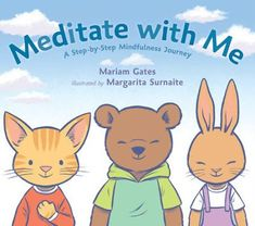 """Kids Health Meditate with Me: A Step-By-Step Mindfulness Journey - """"Breathe in, and fill your whole body. Breathe out, and relax your whole body."""" This accessible and fun guide to meditation and mindfulness Teaching Mindfulness, Mindfulness Books, Mindfulness For Kids, Mindfulness Activities, Mindfulness Therapy, Walking Meditation, Guided Meditation, Meditation Buddhism, Meditation Space"""