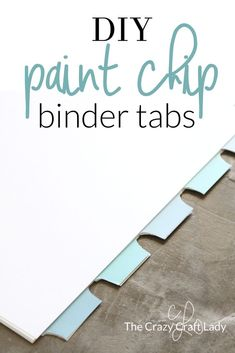 Get organized with these DIY Binder Tabs! Upcycle paint chips (paint sample cards) into fun and colorful binder or planner tabs. Such a simple and fun craft! Paint Sample Cards, Paint Samples, Do It Yourself Projects, Do It Yourself Home, Planner Stickers, Home Office, Binder Tabs, Interactive Bulletin Boards, Tips