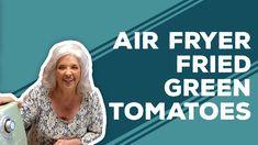 YouTube Air Frier Recipes, Air Fryer Oven Recipes, Jamie Deen, Green Tomato Recipes, Onion Relish, Fried Green Tomatoes, Vidalia Onions, Paula Deen, Recipe Today