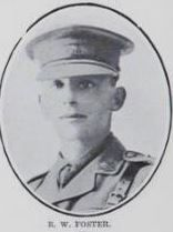 FOSTER,   Reginald   William,  First   Lieutenant.   Lieut.   Foster    was   connected   with   the   cadets   in   Maryborough,   where   he   gained   his   Lieutenancy  in   July,   1906.