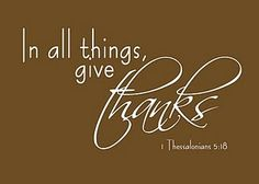 "GREAT verse printable!  (would also be a good tag for a teacher gift - ""we are especially thankful for you this year"""