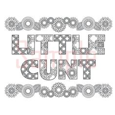 Sweary Coloring Page Little Cnt-1 Swearing Coloring by SueSwears