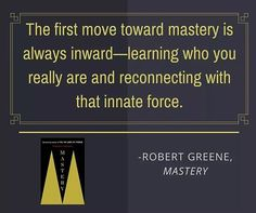 #mastery - - #freecodecamp #robertgreene #javascript #growthhacking #success #strategy  #seo #study #webdev #programming #web #goodreads #digitalmarketing #amwriting #coding #love Great Quotes, Quotes To Live By, Inspiring Quotes, Inspirational, 48 Laws Of Power, Laws Of Life, Robert Greene, Mental Strength, Reading Challenge