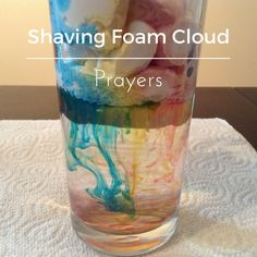 This is a really colourful way to pray for people and situations where you'd like to see God's power breaking through. Visual pray-ers will love it! You will need: shaving foam, a tall glass, water,